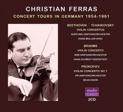 Christian Ferras Concert Tours in Germany 1954-1961 CD Release Meloclassic 2020