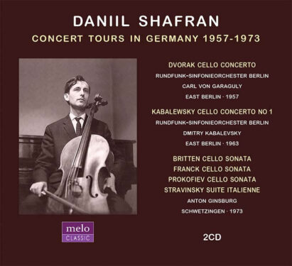 Daniil Shafran Concert Tours in Germany 1957-1973 CD Release Meloclassic 2020