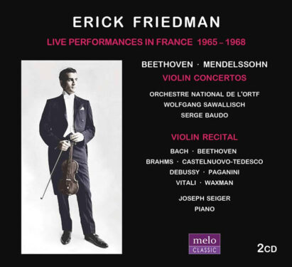 Erick Friedman Live Performances in France CD Release Meloclassic 2019