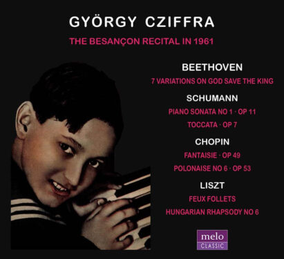 György Cziffra Besançon Recital in 1961 CD Release Meloclassic 2019