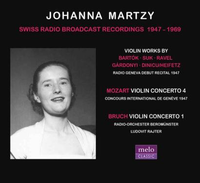 Johanna Martzy Swiss Radio Broadcast Recordings 1947–1969 Meloclassic