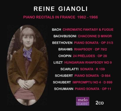 Reine Gianoli Piano Recitals in France 1962-1966 CD Release Meloclassic 2019