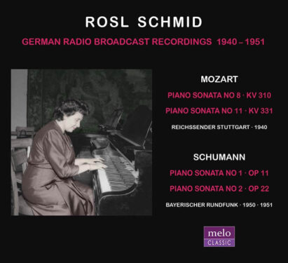 Rosl Schmid plays Piano Sonatas by Mozart & Schumann CD Release Meloclassic 2019