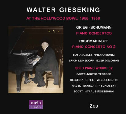 Walter Gieseking Hollywood Bowl 1955-1956 CD Release Meloclassic 2019