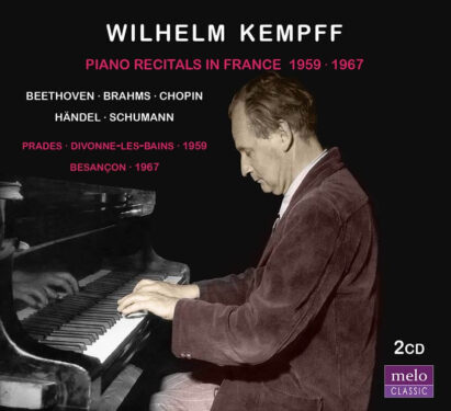 Wilhelm Kempff Recitals in France 1959 · 1967 CD Release Meloclassic 2019