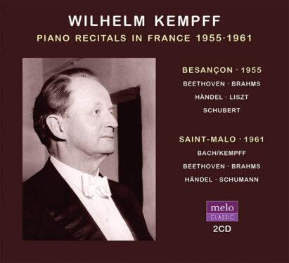 Wilhelm Kempff Piano Recitals Besançon & Saint-Malo 1955·1961 CD Release Meloclassic 2020